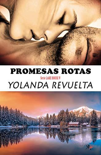 Promesas rotas (Lake House nº 5)
