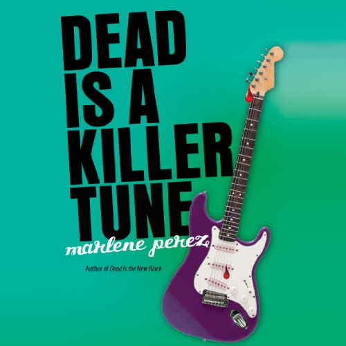Dead Is a Killer Tune audiobook cover art