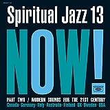 Spiritual Jazz 13: Now Part 2 (Various Artists)
