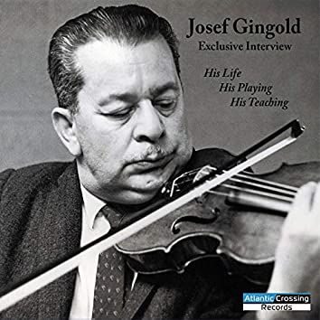 Josef Gingold Exclusive Interview