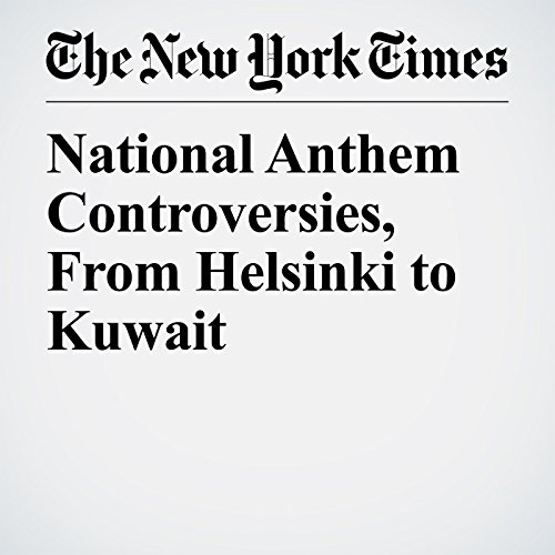 National Anthem Controversies, From Helsinki to Kuwait copertina