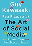 Book suggestion for Wandering Entrepreneurs - The Art of Social Media: Power Tips for Power Users by Guy Kawasaki