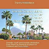 Tenerife Canary Island, best sunny winter destination. Panoramic landscape photographs.: Tenerife, south - west touristic destination. From Playa Las ... Costa Adeje. (Tenerife panoramic Landscapes)
