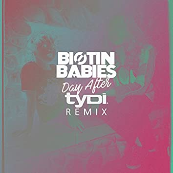 Day After (tyDi Remix)
