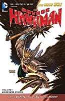 The Savage Hawkman Vol. 1: Darkness Rising (The New 52)