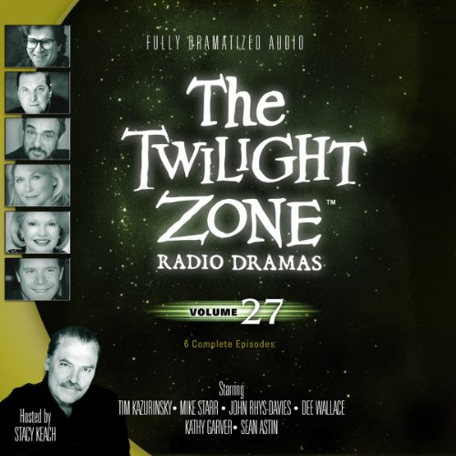 The Twilight Zone Radio Dramas, Volume 27 audiobook cover art