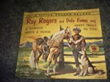 A Cowboy Needs a Horse and Happy Trails to You Little Golden Record