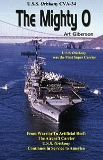 The Mighty O: USS Oriskany CVA-34 by Art Giberson (2011-01-11)
