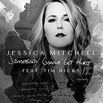 Somebody Gonna Get Hurt (Radio Version)