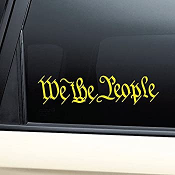 Nashville Decals We The People United States Constitution Vinyl Decal Laptop Car Truck Bumper Window Sticker - Yellow