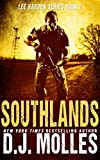 Southlands (Lee Harden Series (The Remaining Universe) Book 2)