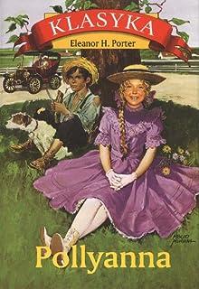Pollyanna by Eleanor H. Porter - Hardcover