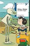 Mima, Robot i el Llibre màgic: 43 (Ala Delta Serie Blava)