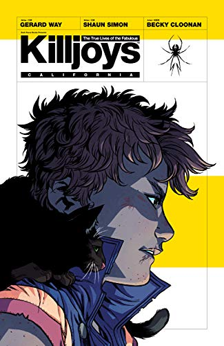 The True Lives of the Fabulous Killjoys: California (English Edition)