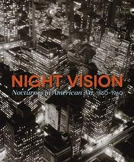Night Vision: Nocturnes in American Art, 1860-1960