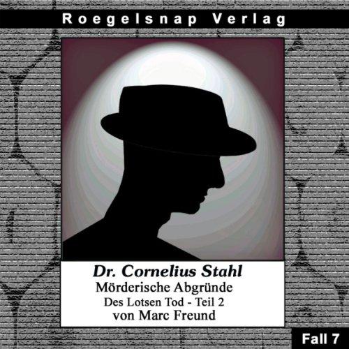 Des Lotsen Tod - Teil 2 (Dr Cornelius Stahl - Mörderische Abgründe 7) Titelbild