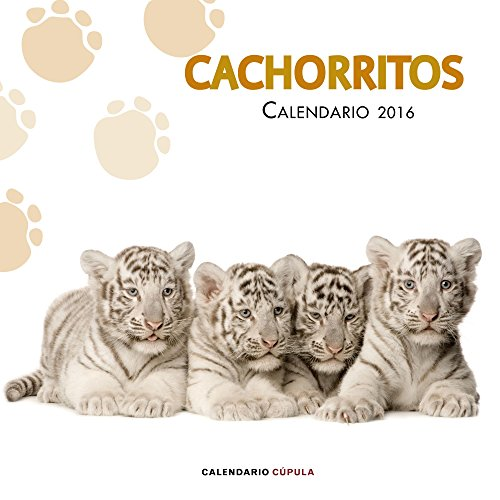 Calendario Cachorritos 2016 (Calendarios y agendas)