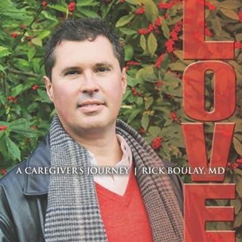 Love: A Caregiver's Journey
