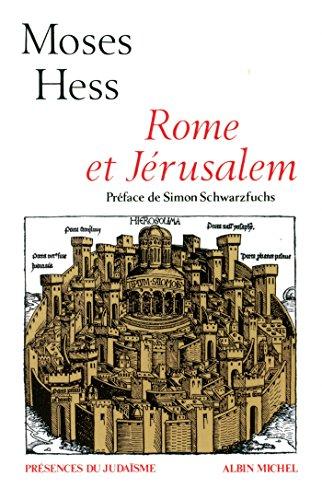 Rome et Jérusalem: La dernière question des nationalités, lettres et notes