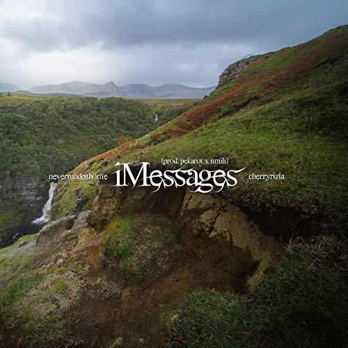iMessages (feat. Cherryrizla)