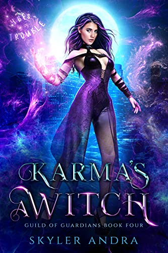 Karma's a Witch: Paranormal Reverse Harem Romance (Guild of Guardians Book 4) by [Skyler Andra]