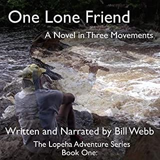 One Lone Friend: A Novel in Three Movements  cover art