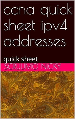 ccna quick sheet ipv4 addresses: quick sheet (English Edition)
