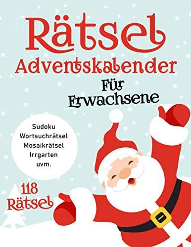 Riesen Rätsel Adventskalender zu Weihnachten: Viele Logikrätsel mit Sudoku, Wortsuche, Mosaikrätsel, Irrgarten und viele mehr | Gedächtnistraining für Erwachsene und Senioren zur Weihnachtszeit