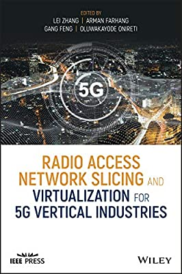 Radio Access Network Slicing and Virtualization for 5G Vertical Industries (Wiley - IEEE)