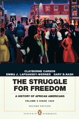 The Struggle for Freedom: A History of African Americans,...
