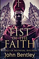 Fist of the Faith: Large Print Edition
