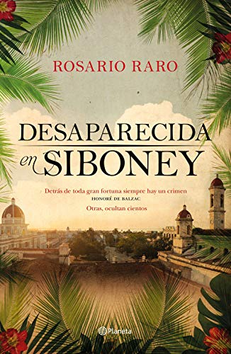 Desaparecida en Siboney eBook: Raro, Rosario: Amazon.es: Tienda Kindle