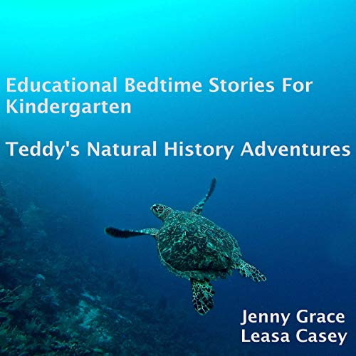 Educational Bedtime Stories for Kindergarten: Teddy's Natural History Adventures audiobook cover art