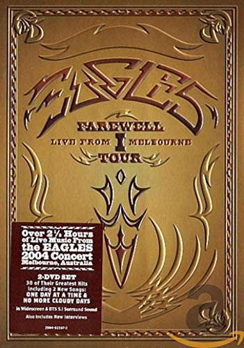 Eagles - Farewell I Tour: Live from Melbourne [2 DVDs]