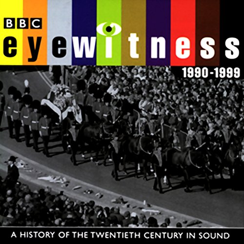 Eyewitness, 1990-1999 audiobook cover art