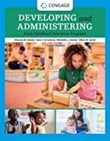 Developing and Administering an Early Childhood Education Program