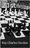 21st Century Bird (21st Century Chess Openings Book 7)-Gordon, Ray Charles