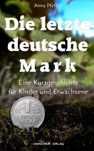 Die letzte deutsche Mark
