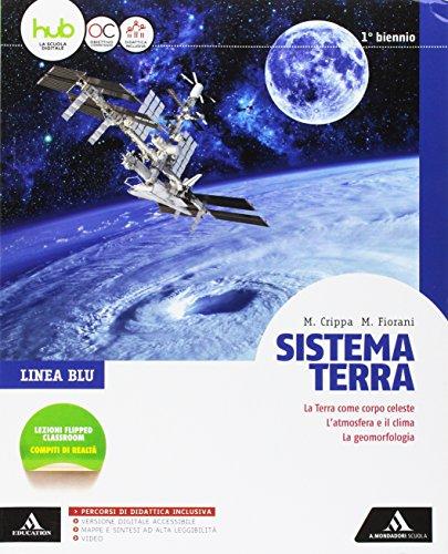 Sistema terra. Linea blu. Per il biennio dei Licei. Con e-book. Con espansione online
