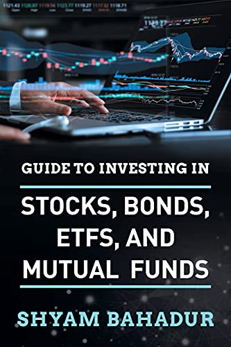 51s7aHbrFVS. SL500  - Guide to investing in Stocks, Bonds, ETFS and Mutual Funds: A Beginner's Guide to Building Wealth