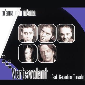 M'ama non m'ama (feat. Gerardina Trovato)
