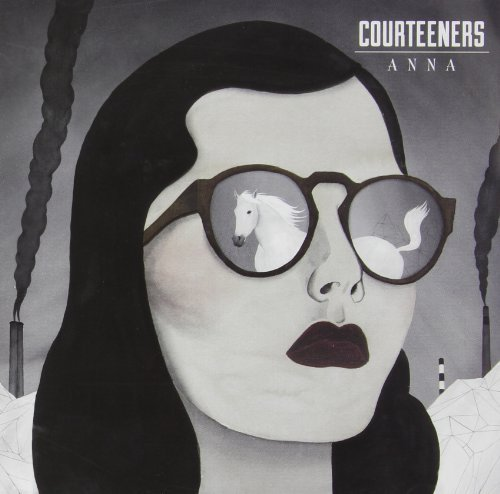 Anna by Courteeners (2013-04-02)