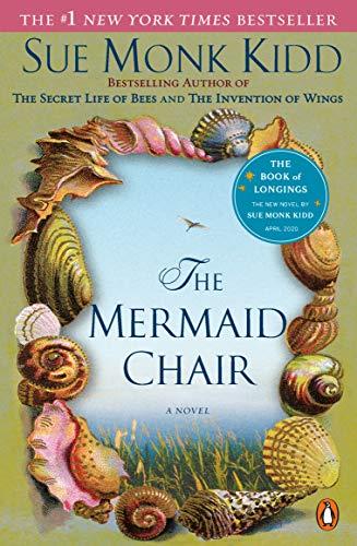 The Mermaid Chair by [Sue Monk Kidd]