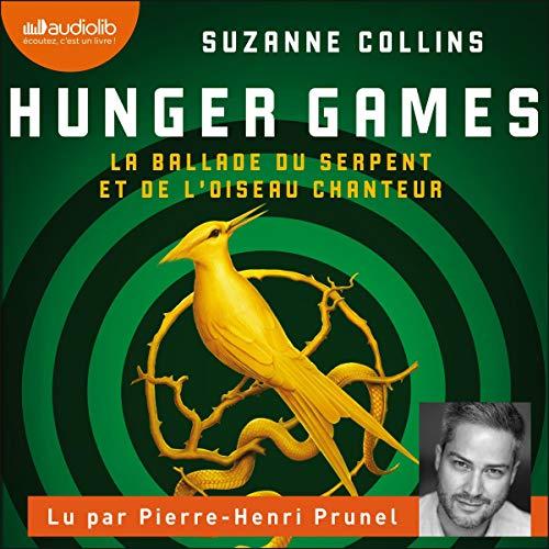 Page de couverture de Hunger Games. La ballade du serpent et de l'oiseau chanteur