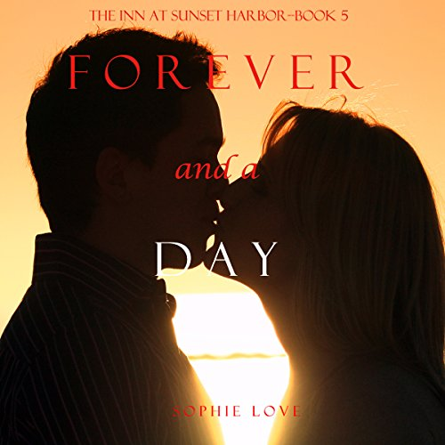Forever and a Day (The Inn at Sunset Harbor—Book 5) Titelbild