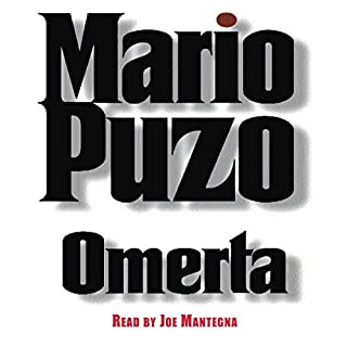 Omerta     A Novel              Written by:                                                                                                                                 Mario Puzo                               Narrated by:                                                                                                                                 Michael Imperioli                      Length: 8 hrs and 51 mins     3 ratings     Overall 5.0