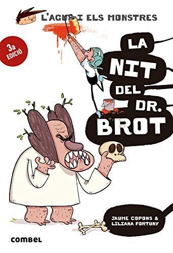 La nit del Dr. Brot (L'Agus i els monstres, Band 10)