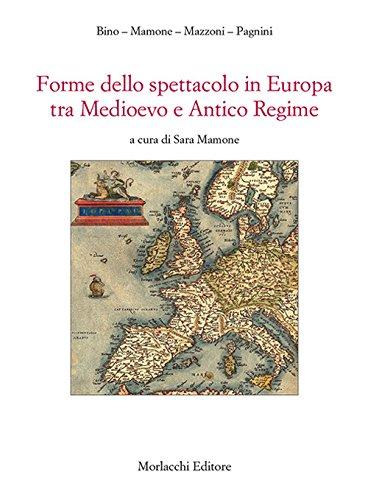 Forme dello spettacolo in Europa tra medioevo e antico regime