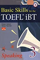 Basic Skills for the TOEFL iBT 3 Speaking Book with Audio CDs