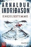 Engelsstimme: Erlendur Sveinssons 5. Fall von Arnaldur Indriðason